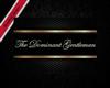 Dominant Gentleman Sign