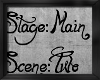 !Stage Main 2