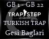 Gesi Baglari |TR Trap |