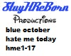 hate me today blue oct.