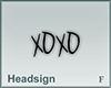 Headsign XOXO