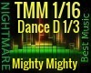 Mighty Mighty + DANCE