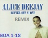 Better Off Alone - Remix