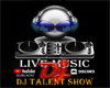 DJ TALENT SHOW