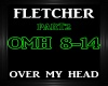 Fletcher~Over My Head 2