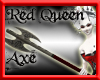 Red Queen Axe