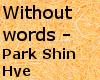 WithoutWords ParkShinHve
