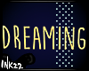 R&C e *Dreaming Sign*
