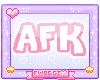 � Afk Pink Sign