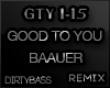 GTY Good To You Remix