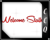 Welcome Stalkers