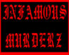 INFAMOUS MURDERZ HOODY