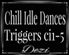 Chill Idle Dances