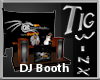 Tig's DR DJ Booth