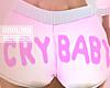 Cry Baby Shorts RL