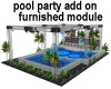 Pool Party Add On Module