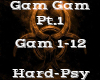 Gam Gam Pt.1 -Hardpsy-