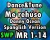Me Rehuso Spanglish D&T