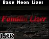 Base Neon Familia Lizer