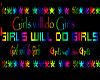 Girls will do Girls