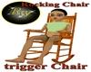 rocking chair (trigger)