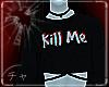 チャ| Kill Me