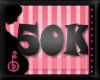 50k SUPPORT