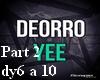 Deorro Yee Part2