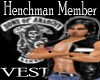 Henchmen Member