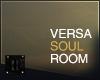 ii  Versa Soul Room