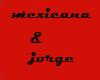 jorge & mex