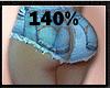 140% BUTT & HIP SCALER