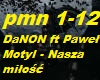 DaNON ft Pawel Motyl - Nasza milosc