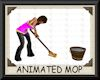 ANIMATED MOP