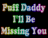 Puff Daddy  I'll Be Miss
