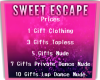 Sweet Escape Price Sign