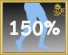 150% Scaler Legs