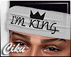 C | I'M KING