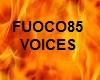 Fuoco85 Voices