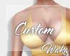 Custom - Larrissa