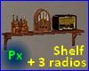 Px Shelf  +3 antq radios