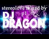 stereolove dragon mix 1