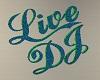 Live DJ Wall Sign