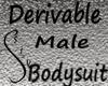 Skin Tight MALE Bodysuit