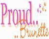 Proud Brunette