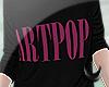 ARTPOP.Shirt