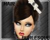 Burlesque Hair
