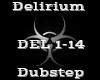 Delirium -Dubstep-