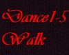 Dance n walk action