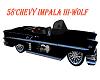 58'CHEVY IMPALA III-WOLF